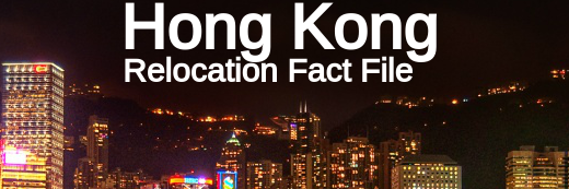 Relocation Fact File: Hong Kong
