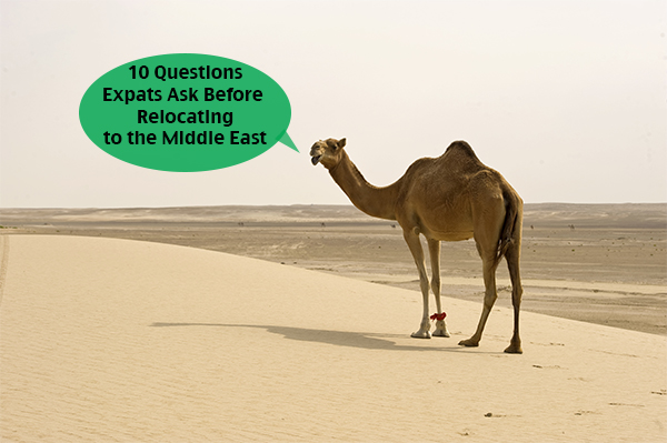 10 Questions Expats Ask Before Moving to the Middle East (Part 2)