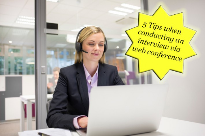5 Tips To Execute The Perfect Web Conference Interview